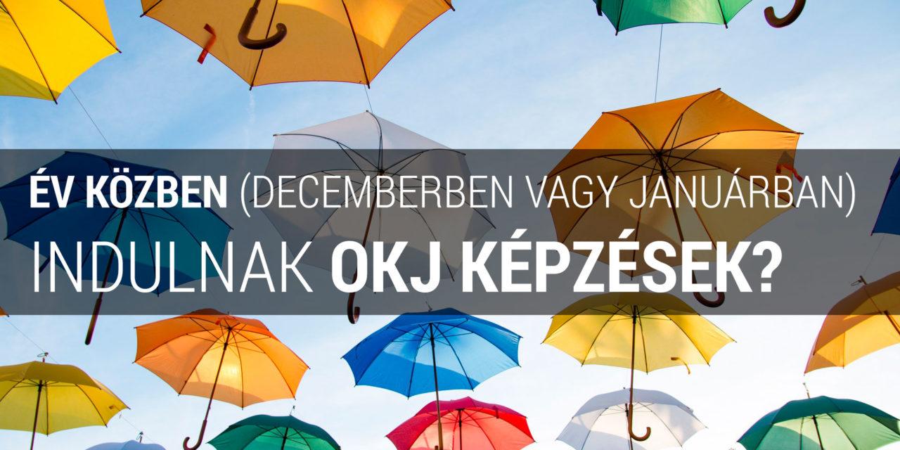 Év közben pl. decemberben vagy januárban indulnak OKJ képzések?