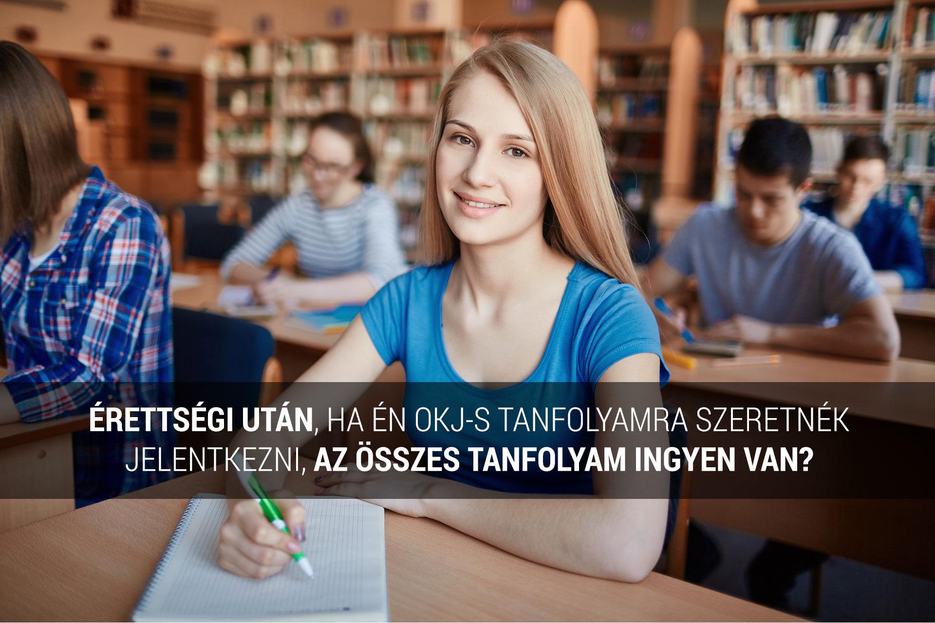 érettségi után ingyenes OKJ