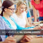 Hogy működik az OKJ szakma szerzés?